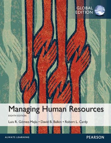 Managing Human Resources with MyManagementLab, Global Edition