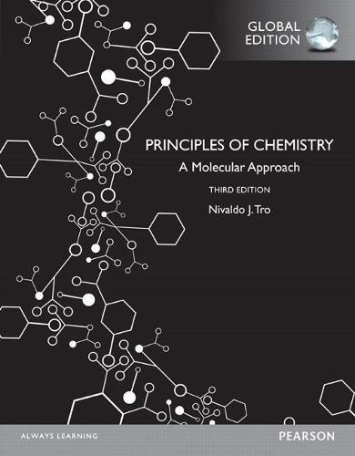 Principles of Chemistry: A Molecular Approach, Global Edition (Paperback)