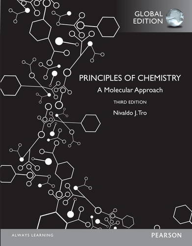 Principles of Chemistry: A Molecular Approach with MasteringChemistry, Global Edition
