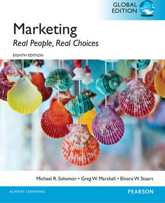 Marketing: Real People, Real Choices, Global Edition (Paperback)