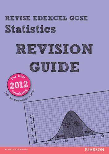 REVISE Edexcel GCSE Statistics Revision Guide (with online edition) - Revise Edexcel GCSE Statistics