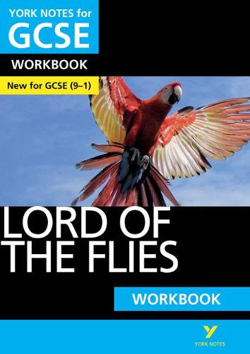 York Notes for GCSE (9-1): Lord of the Flies WORKBOOK - The ideal way to catch up, test your knowledge and feel ready for 2021 assessments and 2022 exams - York Notes (Paperback)