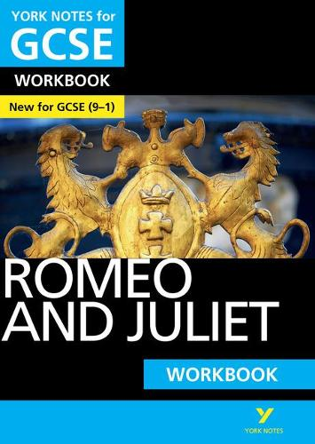 Romeo and Juliet: York Notes for GCSE (9-1) Workbook - York Notes (Paperback)
