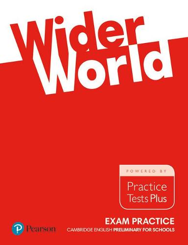 Wider World Exam Practice: Cambridge Preliminary for Schools - Wider World (Paperback)