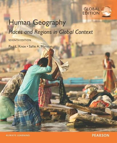 Human Geography: Places and Regions in Global Context, Global Edition (Paperback)