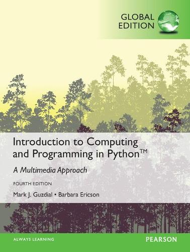 Introduction to Computing and Programming in Python with MyProgrammingLab, Global Edition