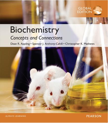 Biochemistry: Concepts and Connections with MasteringChemistry, Global Edition