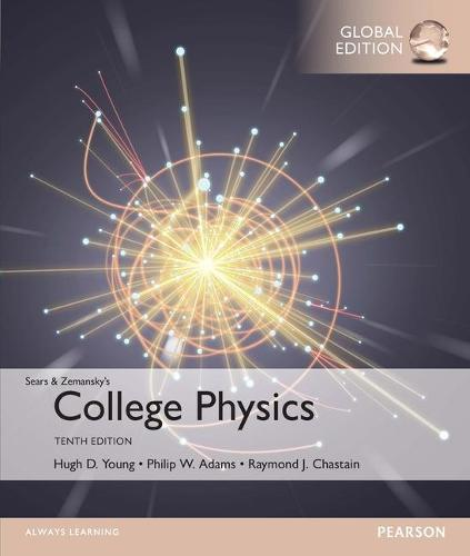 College Physics with MasteringPhysics Global Edition