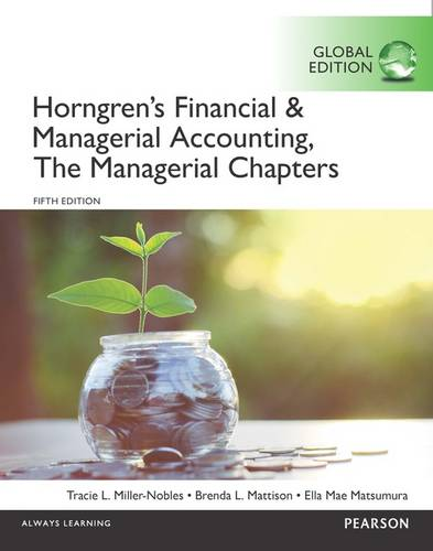 Horngren's Financial & Managerial Accounting, The Financial Chapters and The Managerial Chapters with MyAccountingLab, Global Edition