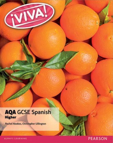 Viva! AQA GCSE Spanish Higher Student Book - Viva! AQA GCSE Spanish (Paperback)