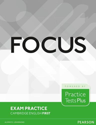 Focus Exam Practice: Cambridge English First - Focus (Paperback)