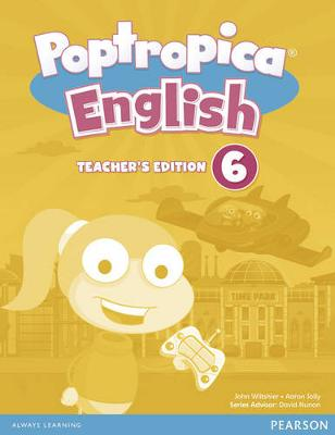 Poptropica English American Edition 6 Teacher's Edition & Online World Access Card Pack - Poptropica