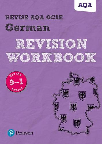 Revise AQA GCSE German Revision Workbook: for the 9-1 exams - Revise AQA GCSE MFL 16 (Paperback)