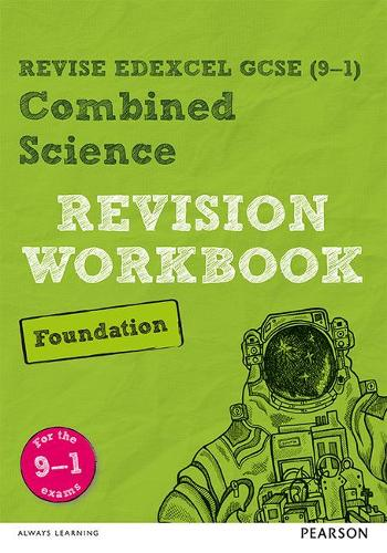 Pearson REVISE Edexcel GCSE (9-1) Combined Science Foundation Revision Workbook: for home learning, 2021 assessments and 2022 exams - Revise Edexcel GCSE Science 16 (Paperback)