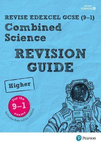 Pearson REVISE Edexcel GCSE (9-1) Combined Science Higher Revision Guide: (with free online Revision Guide) for home learning, 2021 assessments and 2022 exams - Revise Edexcel GCSE Science 16