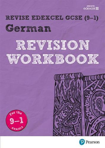 Revise Edexcel GCSE (9-1) German Revision Workbook: for the 9-1 exams - Revise Edexcel GCSE Modern Languages 16 (Paperback)