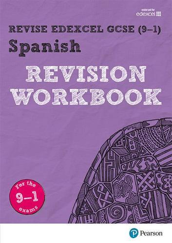 Revise Edexcel GCSE (9-1) Spanish Revision Workbook: for the 9-1 exams -  Revise Edexcel GCSE Modern Languages 16 (Paperback)