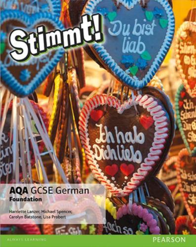 Stimmt! AQA GCSE German Foundation Student Book - Stimmt! AQA GCSE German (Paperback)