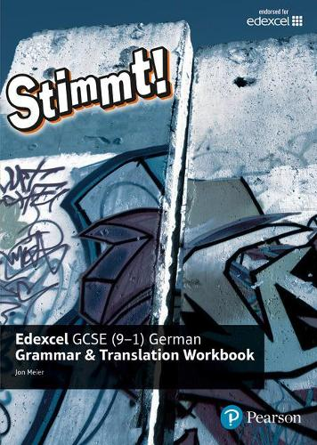 Stimmt! Edexcel GCSE German Grammar and Translation Workbook - Stimmt! Edexcel GCSE German (Paperback)