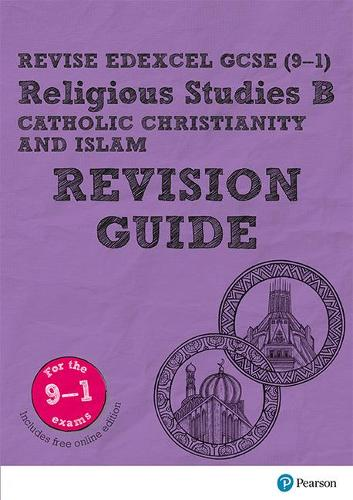 Revise Edexcel GCSE (9-1) Religious Studies B, Catholic Christianity & Islam Revision Guide: (with free online edition) - Revise Edexcel GCSE Religious Studies 16