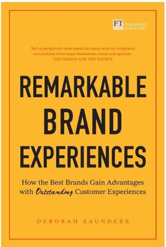 Remarkable Brand Experiences: How the Best Brands Gain Advantage with Outstanding Customer Experiences (Paperback)