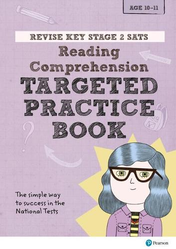 Revise Key Stage 2 SATs English - Reading Comprehension - Targeted Practice  - Revise KS2 English (Paperback)