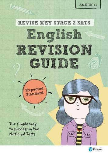 Revise Key Stage 2 SATs English Revision Guide - Expected Standard - Revise KS2 English (Paperback)