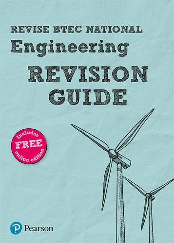 BTEC National Engineering Revision Guide: (with free online edition) - REVISE BTEC Nationals in Engineering