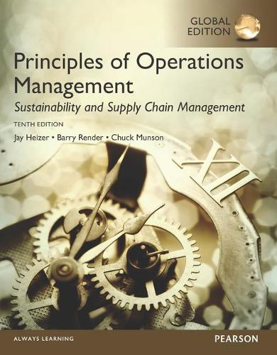 Principles of Operations Management: Sustainability and Supply Chain Management, Global Edition (Paperback)