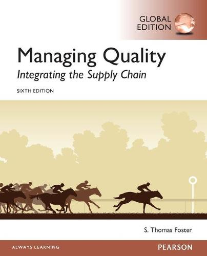 Managing Quality: Integrating the Supply Chain, Global Edition (Paperback)
