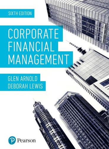Corporate Financial Management, plus MyLab Finance with Pearson eText