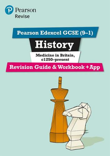 Revise Edexcel GCSE (9-1) History Medicine in Britain Revision Guide and Workbook: (with free online edition) - Revise Edexcel GCSE History 16