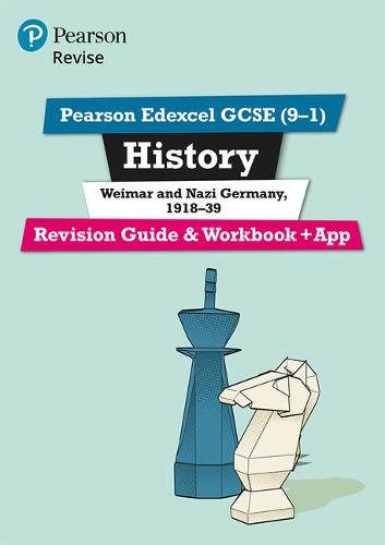 Pearson REVISE Edexcel GCSE (9-1) History Weimar and Nazi Germany, 1918-39 Revision Guide and Workbook + App: for home learning, 2021 assessments and 2022 exams - Revise Edexcel GCSE History 16