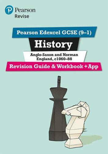 Revise Edexcel GCSE (9-1) History Anglo-Saxon and Norman England Revision Guide and Workbook: (with free online edition) - Revise Edexcel GCSE History 16