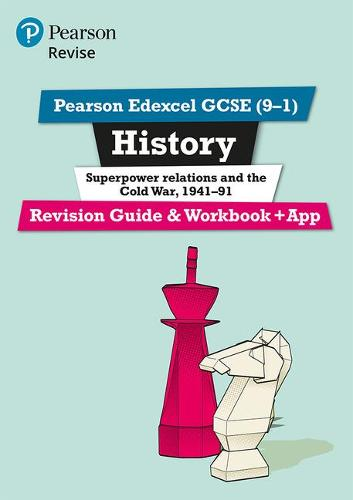 Pearson Edexcel Gcse 9 1 History Superpower Relations And The Cold War 1941 91 Revision Guide And Workbook App By Brian Dowse Waterstones