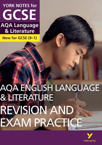 York Notes for GCSE (9-1): AQA English Language & Literature REVISION AND EXAM PRACTICE GUIDE - Everything you need to catch up, study and prepare for 2021 assessments and 2022 exams - York Notes (Paperback)