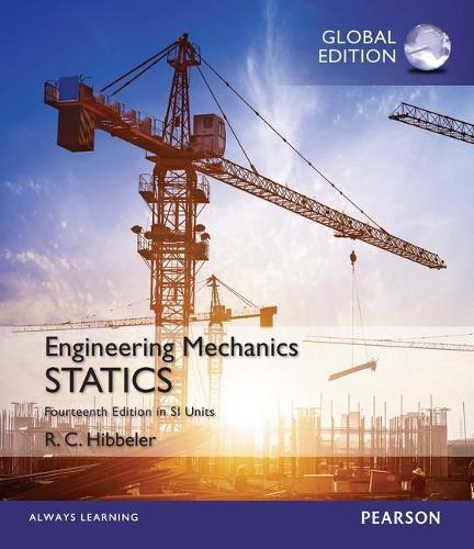 Engineering Mechanics: Statics plus Engineering Mechanics: Dynamics plus Study Packs plus MasteringEngineering with Pearson eText, SI Edition