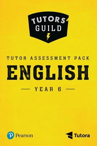 Tutors' Guild Year Six English Tutor Assessment Pack - Tutors' Guild