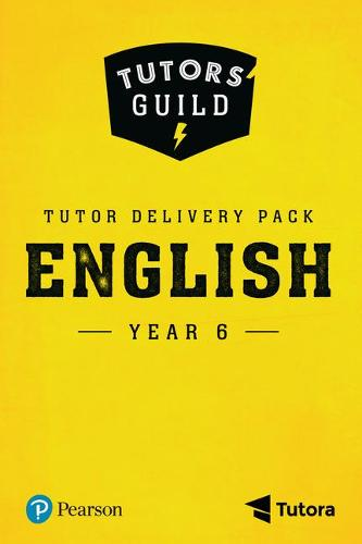 Tutors' Guild Year Six English Tutor Delivery Pack - Tutors' Guild