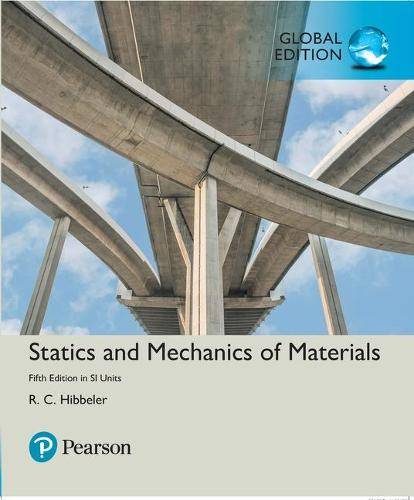 Statics and Mechanics of Materials plus MasteringEngineering with Pearson eText, SI Edition