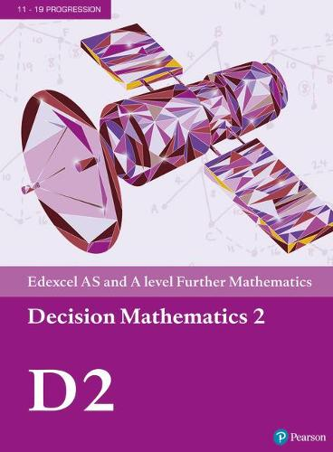 Edexcel AS and A level Further Mathematics Decision Mathematics 2 Textbook + e-book - A level Maths and Further Maths 2017