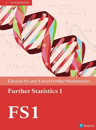 Cover Edexcel AS and A level Further Mathematics Further Statistics 1 Textbook + e-book - A level Maths and Further Maths 2017