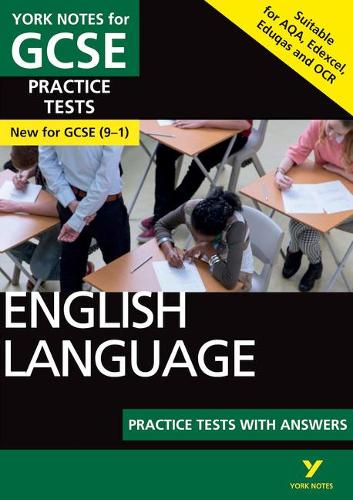 English Language Practice Tests with Answers: York Notes for GCSE (9-1) - York Notes (Paperback)