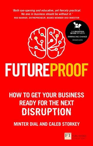 Futureproof: How To Get Your Business Ready For The Next Disruption (Paperback)