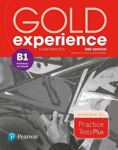 Gold Experience 2nd Edition Exam Practice: Cambridge English Preliminary for Schools (B1) - Gold Experience (Paperback)