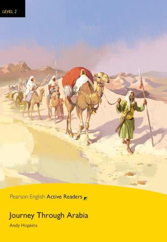 Level 2: Journey Through Arabia Book & Multi-ROM with MP3 Pack - Pearson English Active Readers