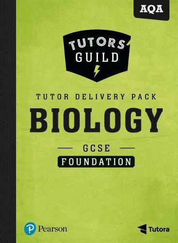 Tutors' Guild AQA GCSE (9-1) Biology Foundation Tutor Delivery Pack - Tutors' Guild