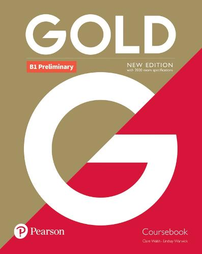 Gold B1 Preliminary New Edition Coursebook - Gold (Paperback)