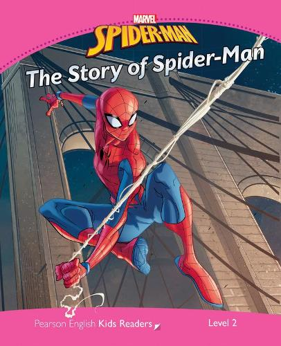 Level 2: Marvel's Spider-Man: The Story of Spider-Man - Pearson English Kids Readers (Paperback)