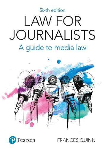 Law for Journalists: A Guide to Media Law (Paperback)